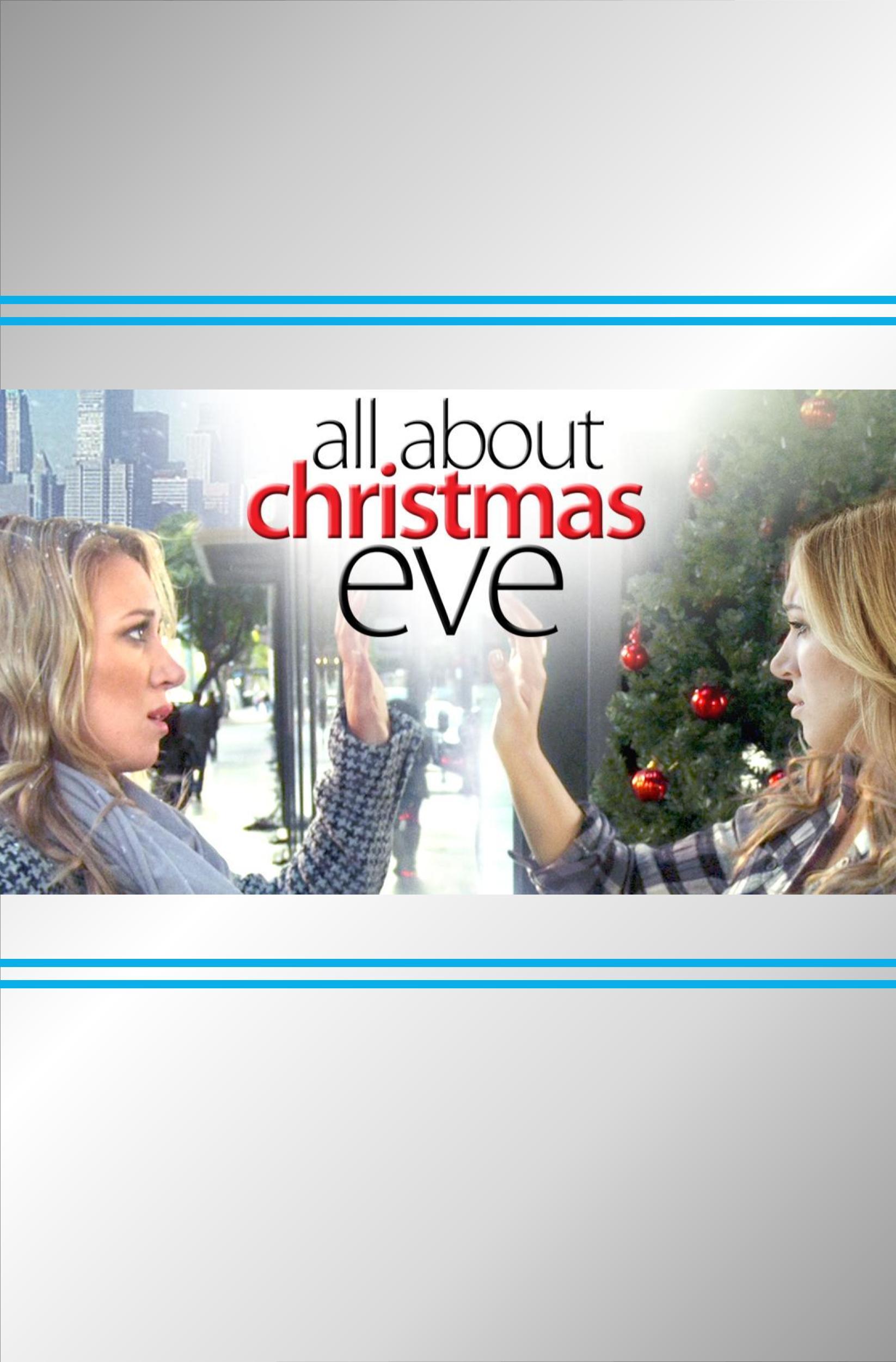 All About Christmas Eve.All About Christmas Eve Rightstrade